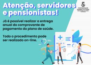 Imagem de divulgação que informa aos servidores ativos, aposentados e pensionistas a necessidade de entrega dos comprovantes de pagamento do plano de saúde até 30 de abril.